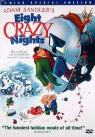 Adam Sandler's eight crazy nights [videorecording (DVD)]