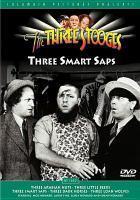 The Three Stooges. Three Smart Saps