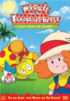 Maggie and the Ferocious Beast. Let's Play A Game!