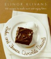 Bake and Freeze Chocolate Desserts