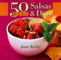 50 Best Salsas & Dips