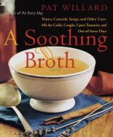 A Soothing Broth