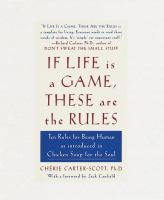 If Life Is A Game, These Are the Rules