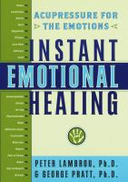Instant Emotional Healing