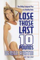 Lose Those Last 10 Pounds