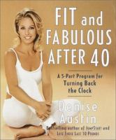 Fit and Fabulous After 40