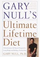 Gary Null's Ultimate Lifetime Diet