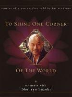 To Shine One Corner of the World