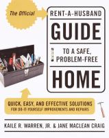 The Official Rent-a-husband Guide to Safe, Problem-free Home