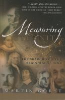 Measuring eternity : the search for the beginning of time