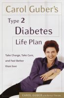 Carol Guber's Type II Diabetes Life Plan