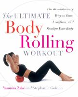 The Ultimate Body Rolling Workout