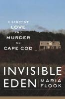 Invisible Eden