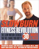 The Slow Burn Fitness Revolution