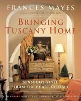 Bringing Tuscany Home