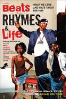 Beats, Rhymes & Life