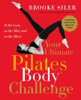 Your Ultimate Pilates Body Challenge