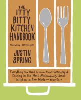 The Itty Bitty Kitchen Handbook