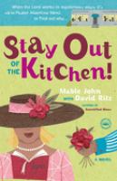Stay Out of the Kitchen!