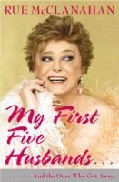 My First Five Husbands-- and the Ones Who Got Away