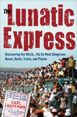 Cover image for The Lunatic Express