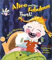 Alice and Her Fabulous Teeth