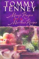 Mary's Prayers and Martha's Recipes