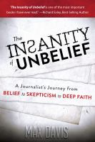 The Insanity of Unbelief