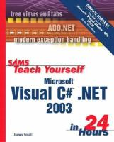 Sams Teach Yourself Microsoft Visual C# .NET 2003 In 24 Hours