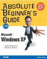Absolute Beginner's Guide to Microsoft Windows XP