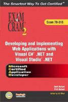 Developing And Implementing Web Applications With Visual C# .NET And Visual Studio .NET