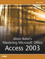 Alison Balter's Mastering Microsoft Office Access 2003