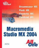 Sams Teach Yourself Macromedia Studio MX 2004 All In One