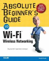 Absolute Beginner's Guide to Wi-Fi(r) Wireless Networking