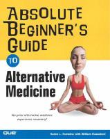 Absolute Beginner's Guide to Alternative Medicine