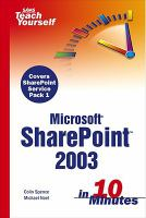 Sam's Teach Yourself Microsoft SharePoint 2003 In 10 Minutes