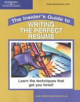 The Insider's Guide to Writing the Perfect Resume