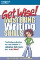 Get Wise! Mastering Writing Skills