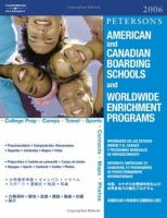 Peterson's American and Canadian Boarding Schools and Worldwide Enrichment Programs