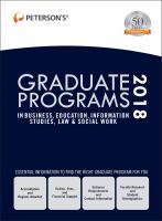 Peterson's Graduate Programs in Business, Education, Information Studies, Law & Social Work 2018