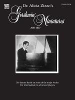 Dr. Alicia Zizzo's Gershwin miniatures, 1919-1934