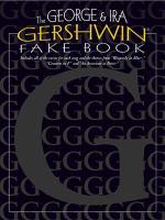The George & Ira Gershwin Fake Book