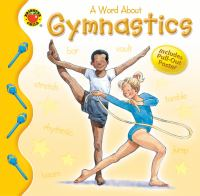 A Word About Gymnastics