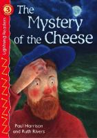 The Mystery of the Cheese