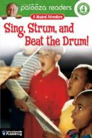 Sing, Strum, and Beat the Drum!