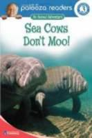 Sea Cows Don't Moo!