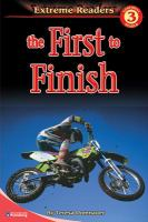 The First to Finish