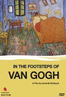 In the Footsteps of Van Gogh