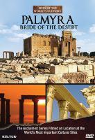 Palmyra, Bride of the Desert