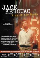 Jack Kerouac, King of the Beats